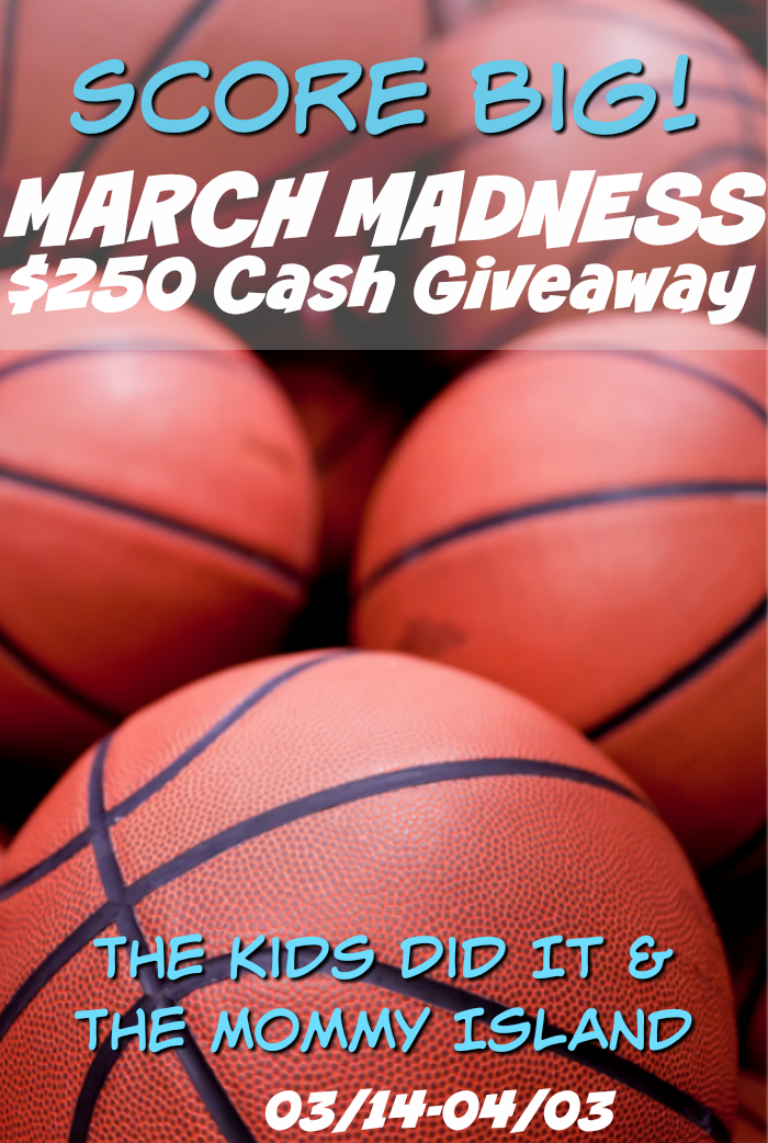 March Madness $250 Cash Giveaway Ends 4/3